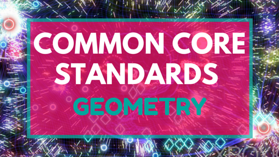 common core standards - geometry