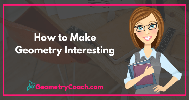 How to Make Geometry Interesting