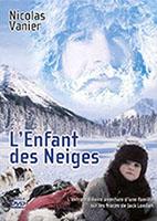 L'enfant des neiges, Nicolas Vanier