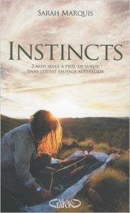 Instincts : trois mois seule à pied