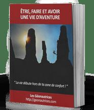 Ebook Les Géonautrices : Etre, faire et avoir une vie d'aventure