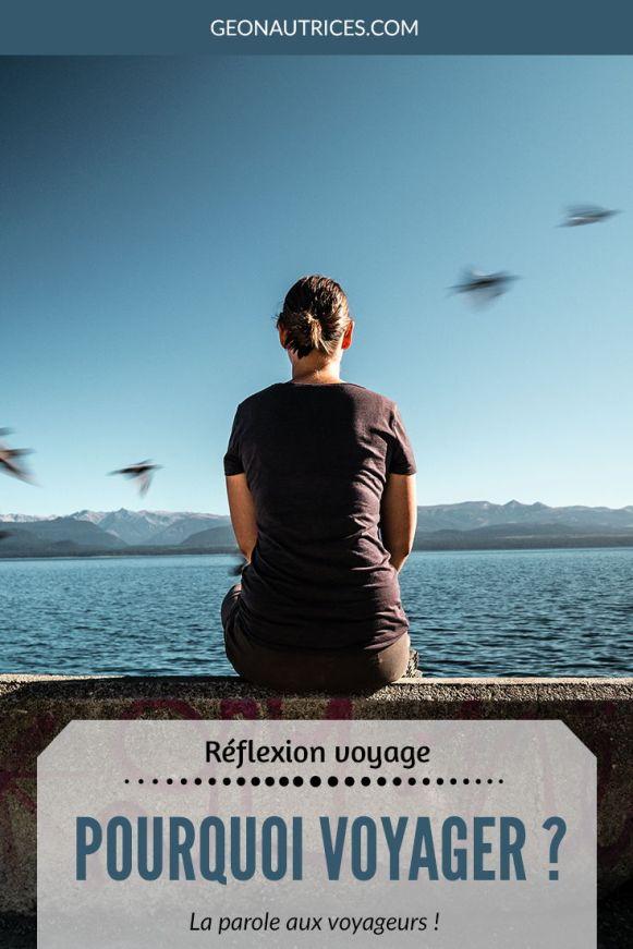 Pourquoi voyager ? A quoi sert le voyage ? C'est une réflexion qu'on s'est faite et pour apporter quelques éclairages, nous avons donné la parole à d'autres voyageurs. Nous vous invitons à aller lire l'article en question pour découvrir ce qu'apporte le voyage. #voyager #reflexion