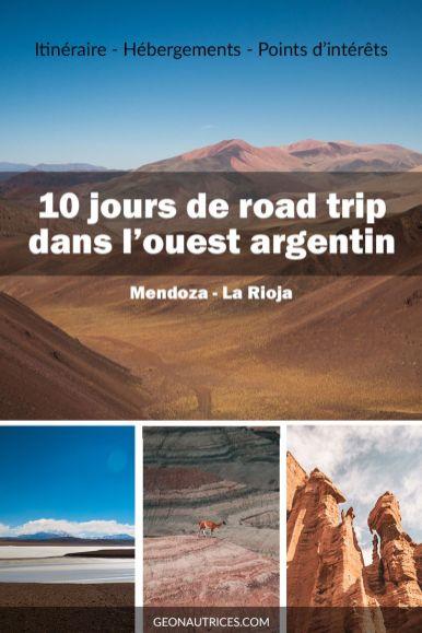 10 jours de road trip dans l'ouest argentin, dans les provinces de Mendoza et La Rioja. Une aventure spectaculaire où nous en avons pris plein les yeux ! Nous partageons notre itinéraire de 10 jours de road trip avec vous. #roadtrip #mendoza #argentine #voyage
