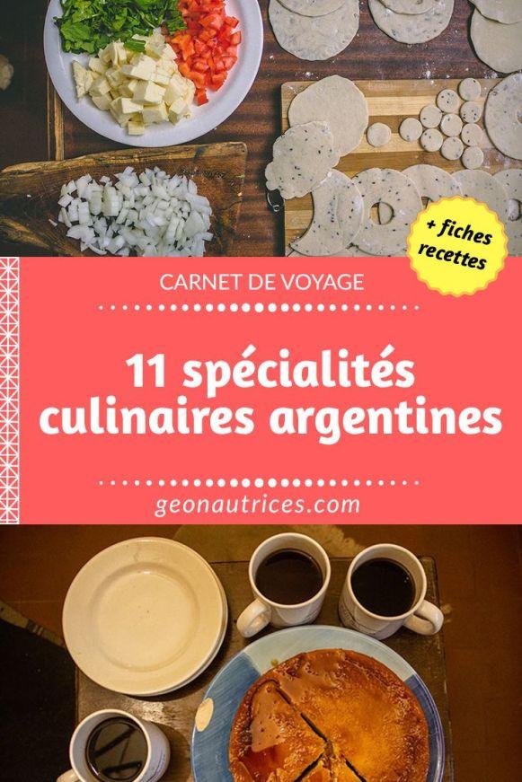 Nous vous partageons 11 spécialités culinaires argentines à tester lors d'un voyage en Argentine ! Des plats typiques qui vous régalerons ! En bonus, retrouvez quelques recettes pour faire ces plats chez vous ! #cuisine #culinaire #argentine #recettes