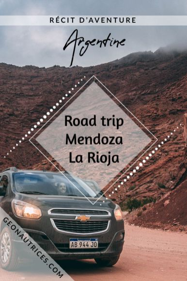 Road trip dans les provinces de Mendoza et La Rioja en Argentine. Des paysages à couper le souffle. Montagnes, terres arides voire lunaires, formations rocheuses spectaculaires. Nous partageons notre itinéraire de 10 jours de road trip avec vous. #roadtrip #mendoza #argentine #voyage