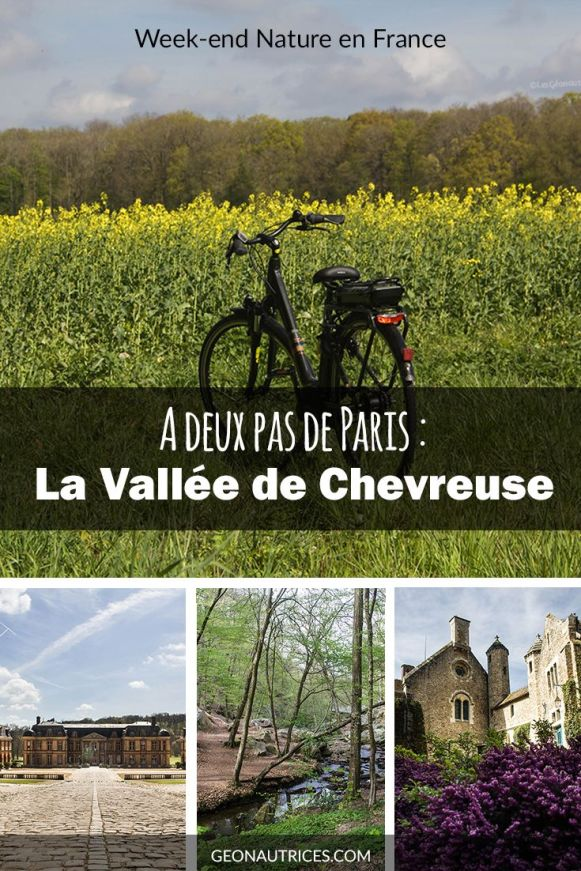 A deux pas de Paris, la Vallée de Chevreuse est le lieu idéal pour passer quelques jours au vert et respirer le grand air. Découvrez mon expérience et ce qu'il y a à faire et à voir dans cet article ! #nature #evasion #paris