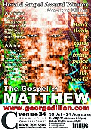 2003, The Gospel of Matthew - Edinburgh, C venues