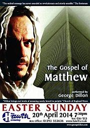 2012, The Gospel of Matthew - tour