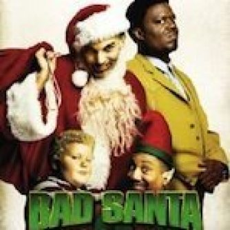 bad santa the best christmas movie ever made ever - Best Christmas Movie Ever