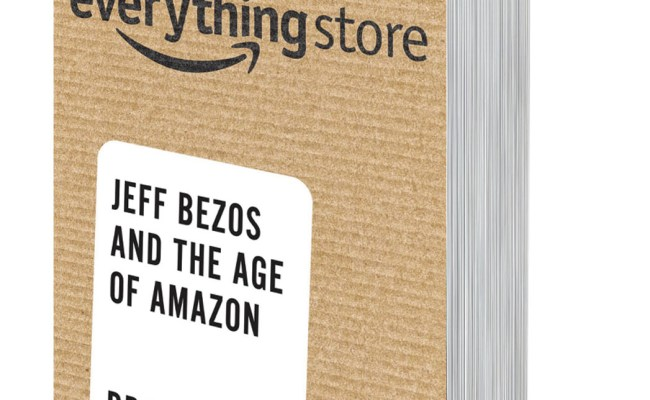 The Everything Store Jeff Bezos And The Age Of Amazon By Brad Stone Georgekelley Org