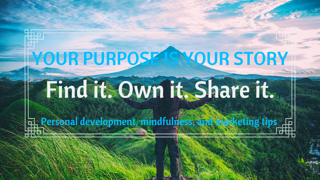 Helping you find, embrace, and market your life's purpose