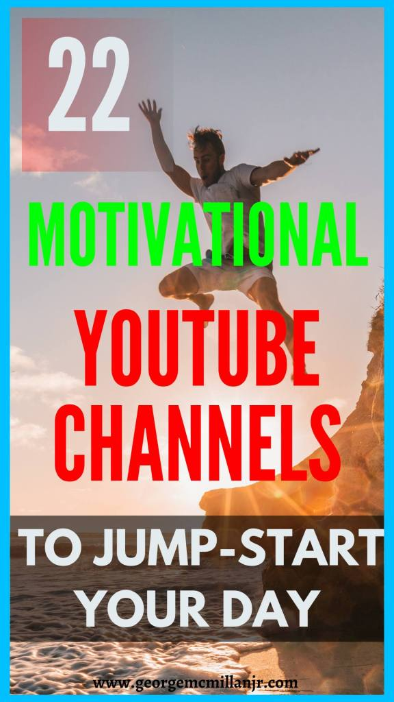 A pinterest image for a blog post of a man jumping into water and says 22 Motivational YouTube Channels to Jump-start Your Day.
