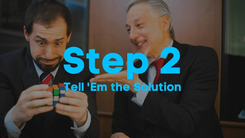A blog image of men in suits solving a Rubik's cube. Step 2. Tell 'Em the Solution.