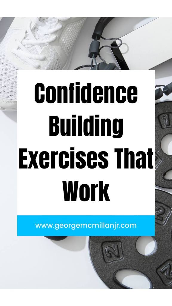 A black and white Pinterest image with running shoes and weights, for an article called, 9 Powerful Confidence-Building Exercises To Increase Your Confidence Everyday.