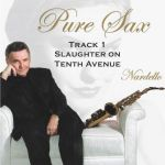 Pure Sax Track 1 Slaughter on Tenth Avenue