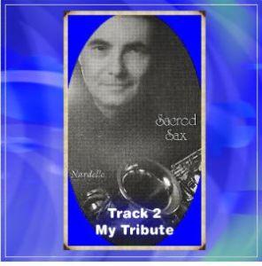 Sacred Sax 2 My Tribute