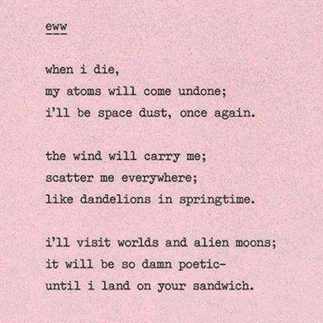 I don't like poetry. Yet this year I've written verses in my stories. Go figure. Not mine.  #inspirational #eww #lol #poem