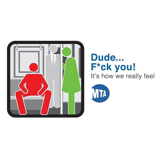 Regarding manspreading. Ladies, we're not doing it cause of the patriarchy or dominance or anything. The simple fact is, there are balls involved @@. Also, a true gentleman will always make space for another person.  regram @hurricabe The MTA has really embraced the New York mentality with their new courtesy counts campaign. #mta #manspreading #courtesycounts #schoochoverdamnit