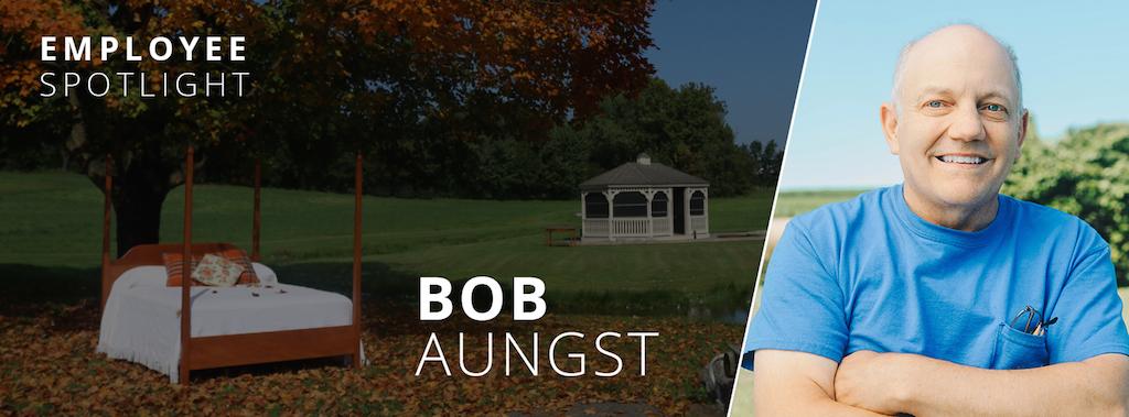 Employee Spotlight, Bob Aungst