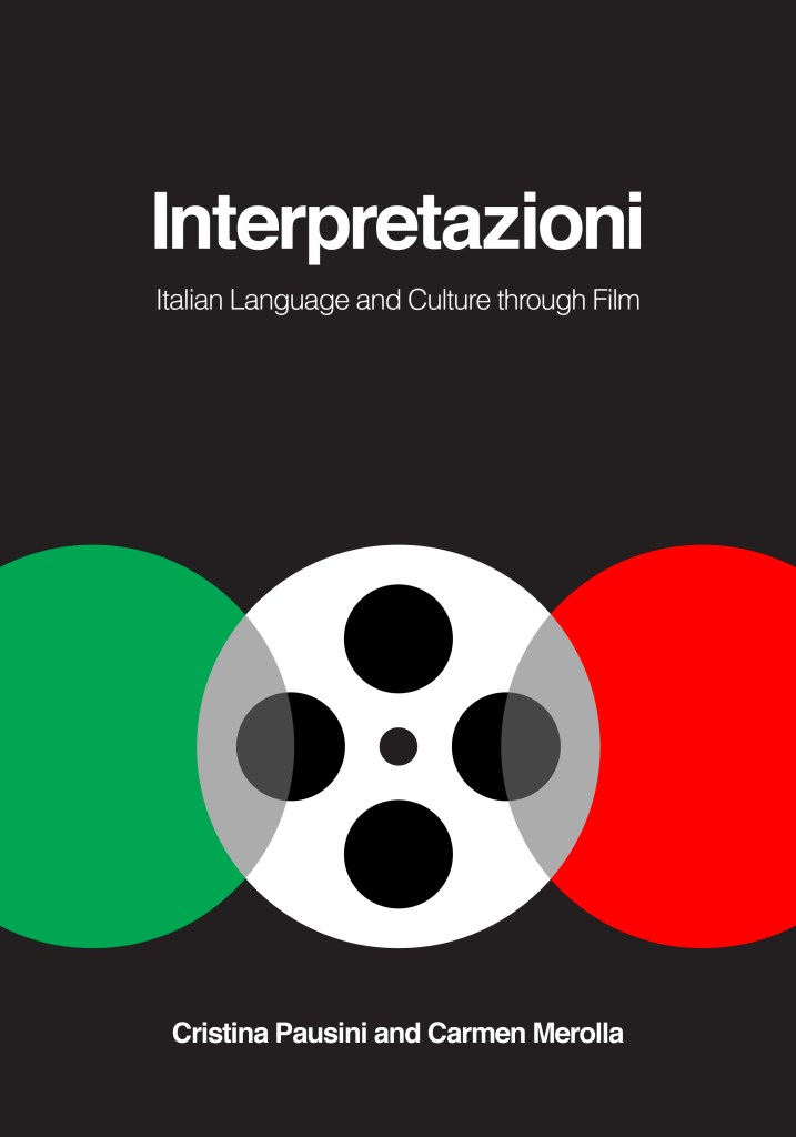 Interpretazioni: Italian Language and Culture though Film