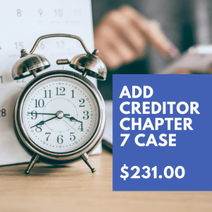 adding a creditors to your chapter 7 case