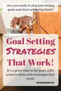Goal Setting Strategies That Work