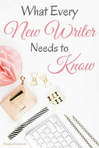 What Every New Writer Needs to Know