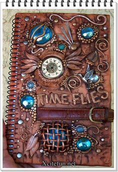 Time Flies Polymer clay covered journal (Not sure who this is by, sorry!)