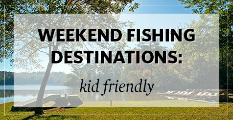 5 Kid-Friendly Fishing Spots
