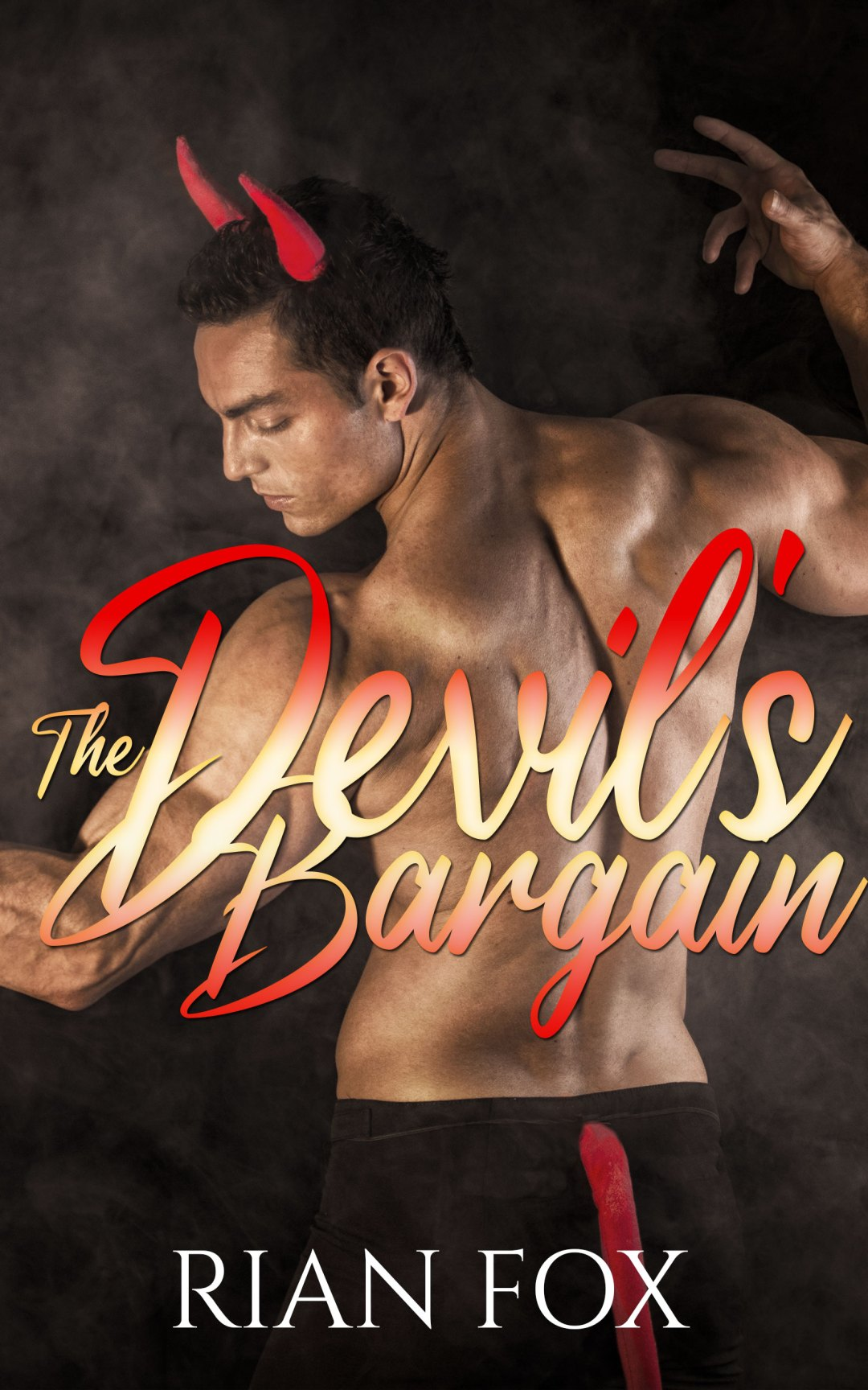 Cover of The Devil's Bargain by Rian Fox - A shirtless man with olive skin wearing a pair of devil horns and a tail.