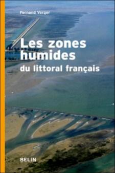 Les zones humides du littoral français - Fernand Verger - éditions Belin (couverture et pages intérieures)