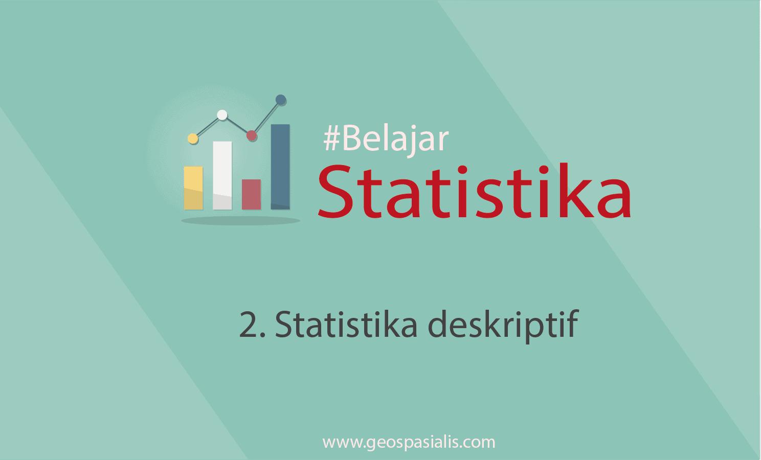 06/04/2019· statistik deskriptif merupakan proses analisis statistik yang fokus kepada manejemen, penyajian, dan klasifikasi data. Statistika Deskriptif Penjelasan Lengkap Dan Jelas Beserta Contoh