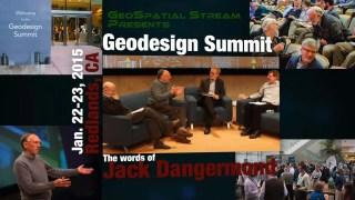 Geodesign Summit 2015: The Words of Jack Dangermond