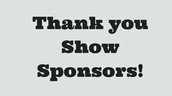 Thank you Show Sponsors!