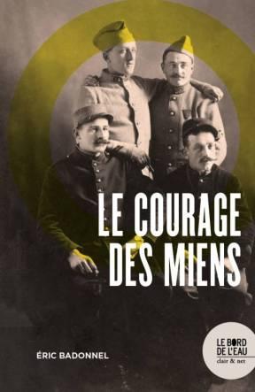 En haut à gauche l'arrière arrière-grand-père Armand Badonnel, maître-pointeur dans l'artillerie pendant la Première Guerre mondiale, gazé à Verdun le 8 mars 1916