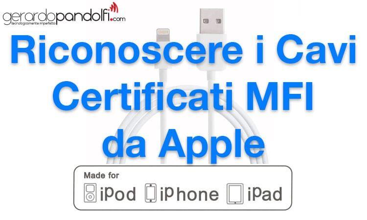 riconoscere_cavi_certificati_mfi_apple