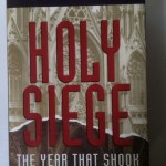Holy Siege The Year That Shook Catholic America