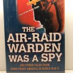 Air Raid Warden Was A Spy