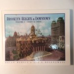 Brooklyn Heights & Downtown,Volume I 1860 to 1922