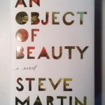 An Object of Beauty: A Novel Front Cover