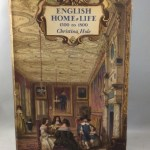 English Home Life 1500 to 1800