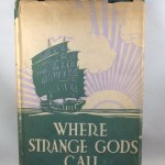 Where Strange Gods Call
