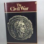 The Civil War, Together With The Alexandrian War, The African War, and The Spanish War by other Hands
