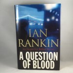 A Question of Blood: An Inspector Rebus Novel