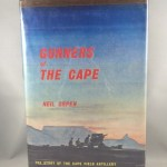 Gunners of the Cape : The Story of the Cape Field Artillery