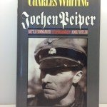 Jochen Peiper: Battle Commander, SS Leibstandarte Adolf Hitler
