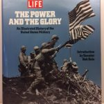 The Power & the Glory: An Illustrated History of the U.S. Military