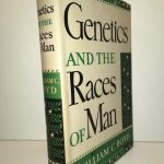 Genetics and the Races of Man An Introduction to Modern Physical Anthropology