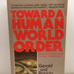 Toward a Human World Order: Beyond the National Security Straitjacket