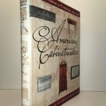 American Cabinetmakers: Marked American Furniture: 1640-1940